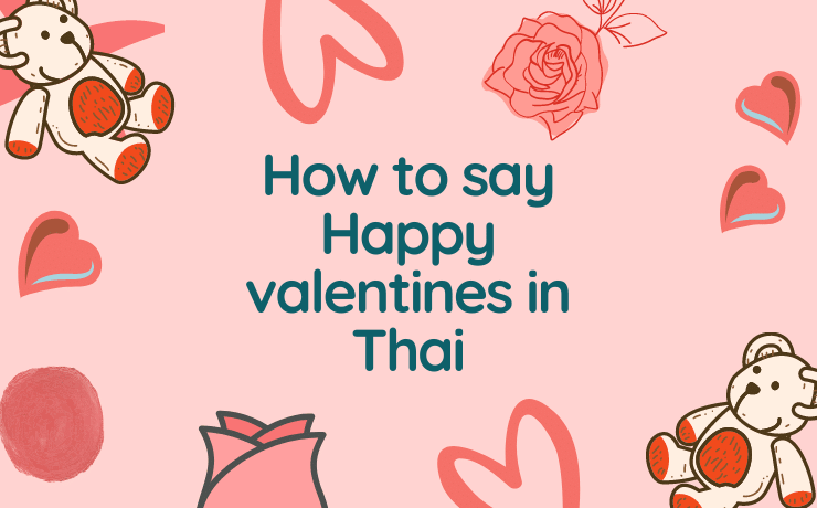 How to say Happy Valentines day in Thai