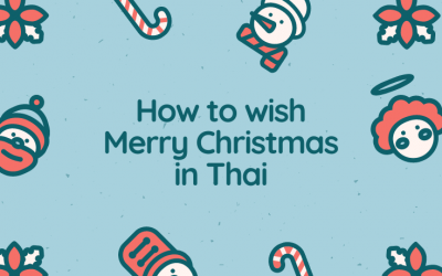 How to say Merry Christmas in Thai 🎄