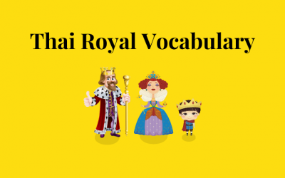 Understanding Royal words in Thai