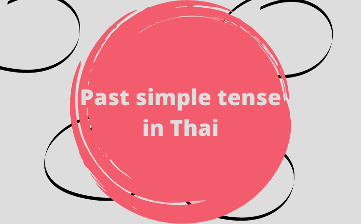 Understanding Thai past tense