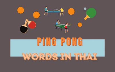 Words related to Ping Pong in Thai (Table Tennis) 🏓