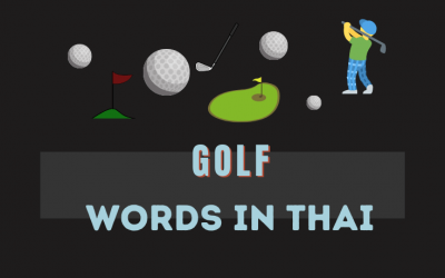 Vocabulary related to golf in Thai 🏌️‍♂️