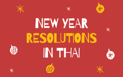 How to talk about your new year resolutions in Thai